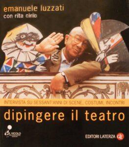 EMANUELE LUZZATI - Dipingere il teatro- Libro